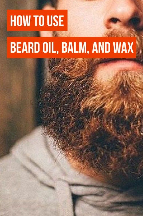 How To Use Beard Oil Balm And Wax Society19 Beard Oil Beard Oil And Balm Beard Tips