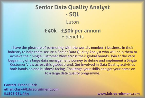 New Job: Senior Data Quality Analyst - SQL needed in Luton. Contact Ethan to find out more or apply online today!
