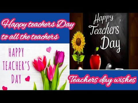 Happy Teachers Day To All The Teachers Teachers Day Wishes Teachers Day 2020 Watsup Status Youtube In 2020 Happy Teachers Day Teachers Day Wishes Day Wishes