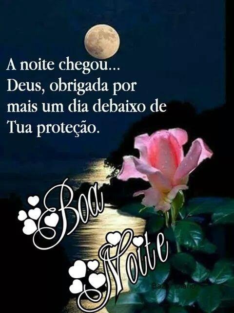 A noite chegou Deus... Deus Obrigado por mai um dia perfeito pela sua criação!