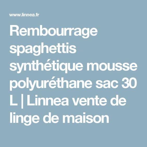 Rembourrage Spaghettis Synthetique Mousse Polyurethane Sac 30 L Linnea Vente De Linge De Maison Mousse Mousse Polyurethane Rembourrage