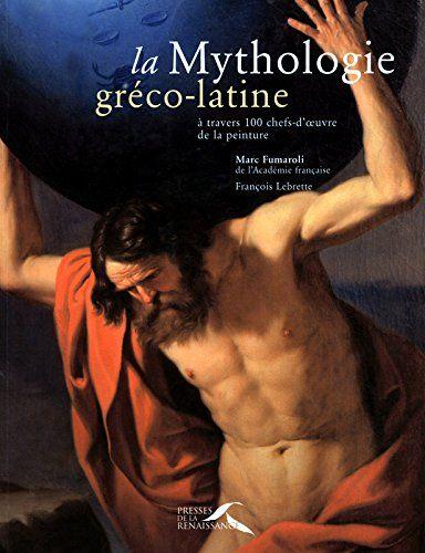 La Mythologie gréco-latine à travers 100 chefs-d'oeuvres ... https://www.amazon.fr/dp/2856169325/ref=cm_sw_r_pi_dp_STrFxb544K261