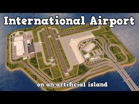 International Airport On An Artificial Island In Cities Skylines Youtube City Skylines Game City Layout Skyline