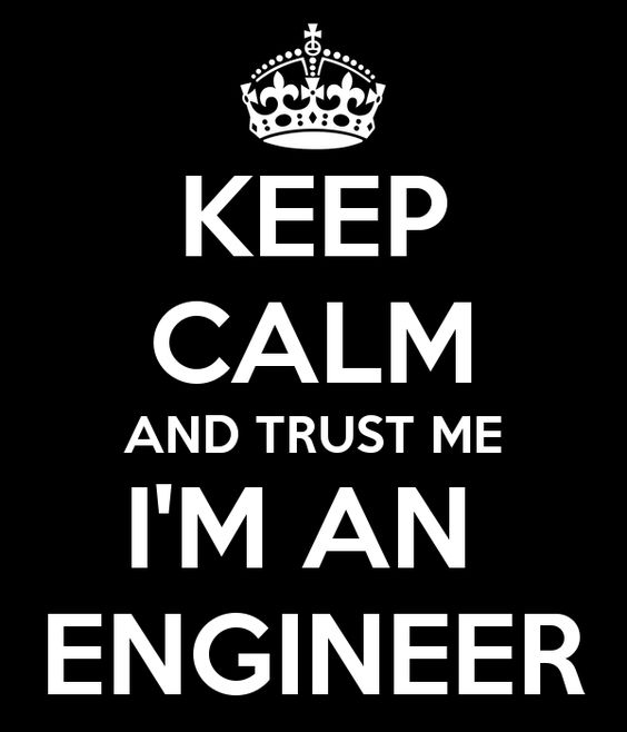 keep-calm-and-trust-me-i-m-an-engineer.png (600×700)