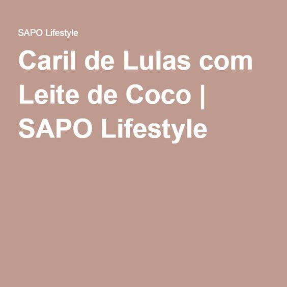Caril de Lulas com Leite de Coco | SAPO Lifestyle