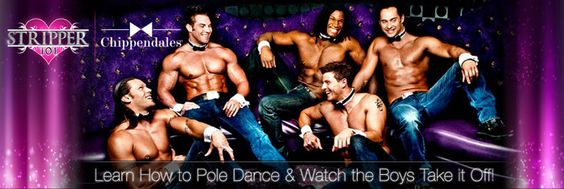 Chippendales...yup. Still the best. ;)