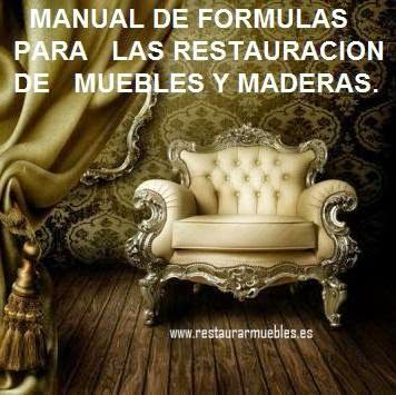 Restauracion muebles manual de formulas como hacer for Manual para hacer muebles