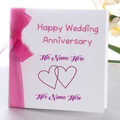 Online Wedding Anniversary Name Wish Card Edit Photo Happy Wedding Anniversary Cards Happy Anniversary Cards Wedding Anniversary Cards