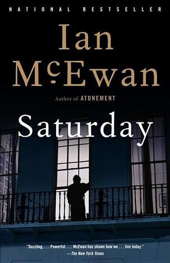 Saturday by Ian McEwan - 1001 Books Everyone Should Read Before They Die (Bilbary Town Library: Good for Readers, Good for Libraries)