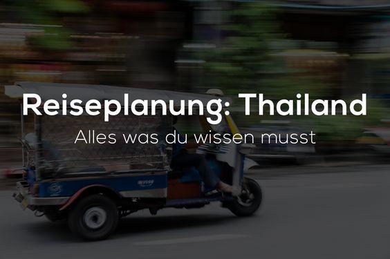 Reiseplanung Thailand – Woran du bei deiner Thailand-Reise denken musst