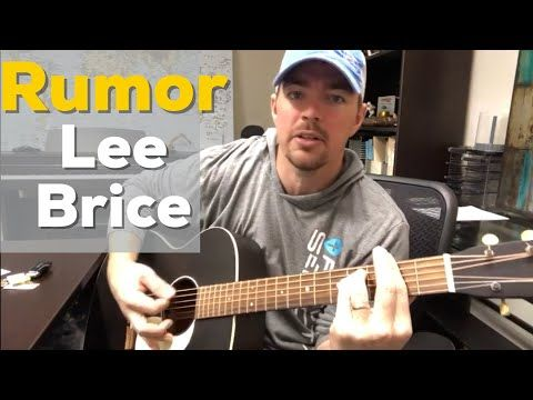 Rumor Lee Brice Beginner Guitar Lesson Youtube Lee Brice Guitar Lessons For Beginners Guitar For Beginners
