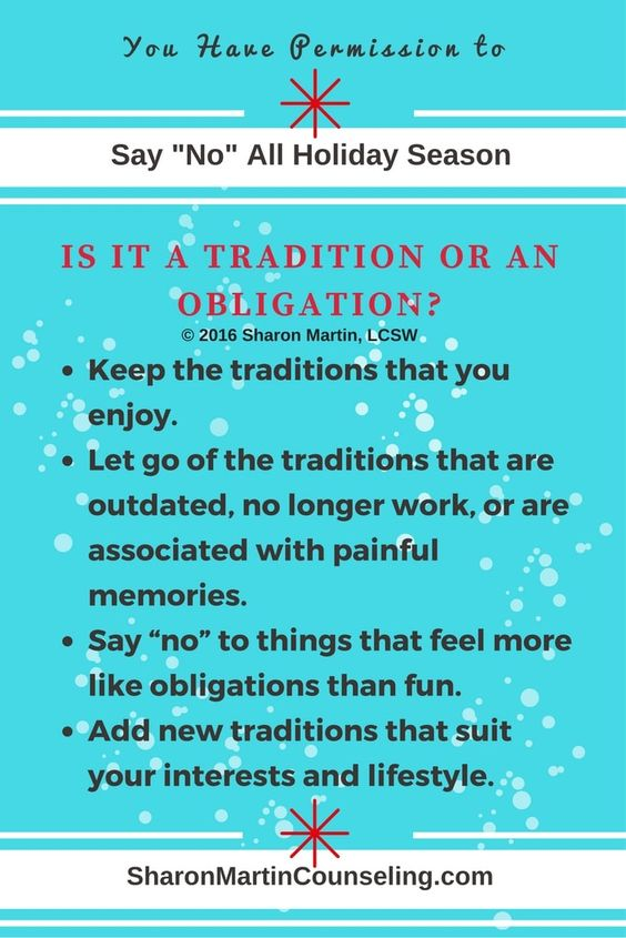 Is it a tradition or an obligation by Sharon Martin, LCSW You have permission to say no and set boundaries during the holidays.