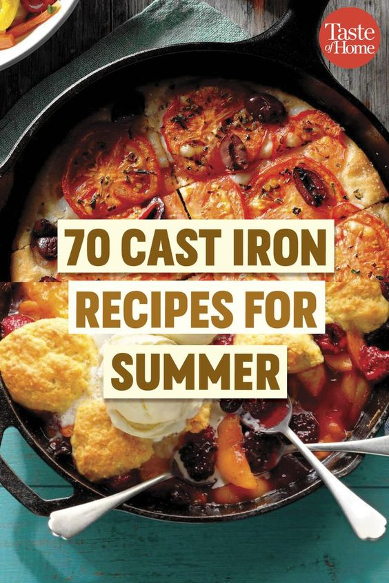 Cast Iron Recipes You Need to Make This Summer