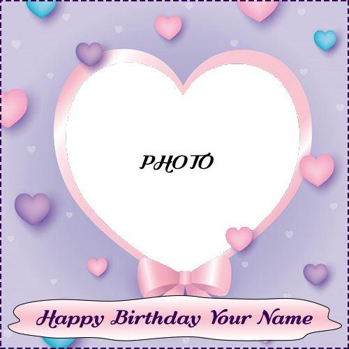 Are You Finding Birthday Gift Photo Frame Write Name On Birthday