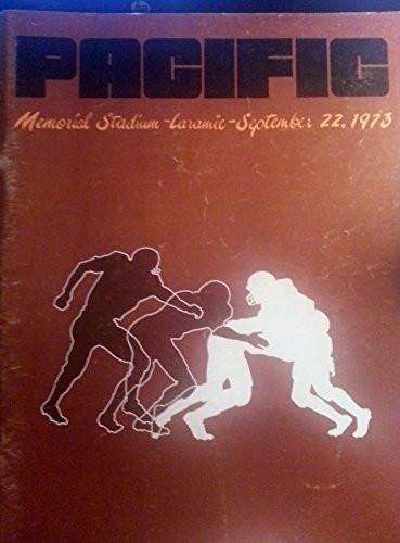 9/22/1973 UNIVERSITY OF WYOMING VS PACIFIC UNIVERSITY COLLEGE FOOTBALL PROGRAM