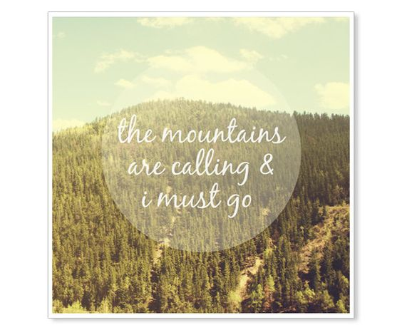 The Mountains are Calling Nature Photograph - 8x8 Print - John Muir Quote - Rustic Colorado Rocky Mountains  - Vintage Colors - Typography. $22.00, via Etsy.