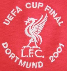 2001 - Another Commemorative badge for reaching the UEFA Cup final, liverpool went on to beat Deportivo 5-4 in extra time.