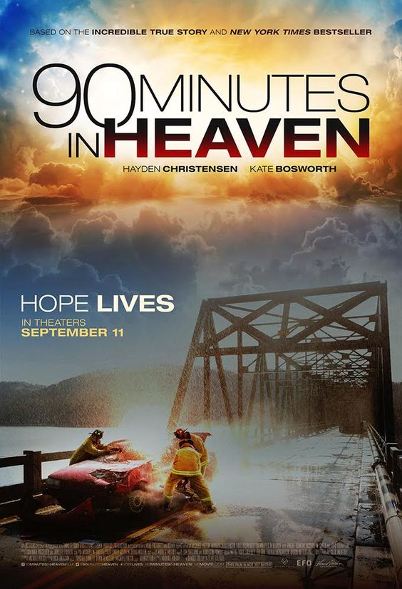 90 Minutes in Heaven Movie and #BookGiveaway #HopeLives #FlyBy