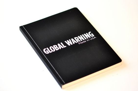 Global Warning- Made in USA Defter-nishmark.com