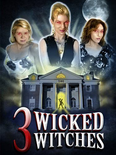 3 Wicked Witches Amazon Instant Video ~ Kristine DeBell…
