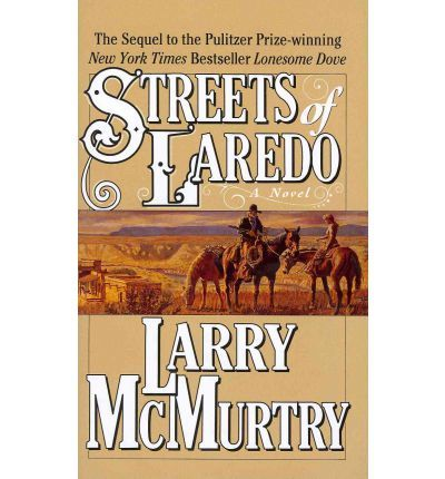 Streets of Laredo by Larry McMurtry is the sequel to Lonesome Dove, one of my favourite books of all time.