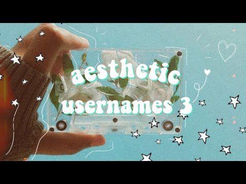 Aesthetic Usernames 3 Youtube In 2020 Aesthetic Usernames Usernames For Instagram Instagram Aesthetic