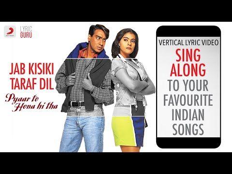 Jab Kisiki Taraf Dil Pyaar To Hona Hi Tha Official Bollywood Lyrics Kumar Sanu Youtube In 2020 Romantic Songs It Movie Cast Songs