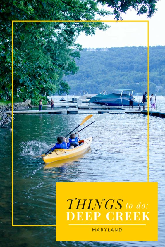 Things to Do in Deep Creek, Maryland