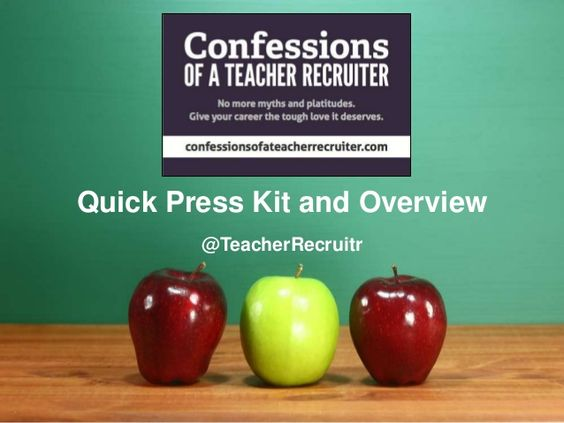 The Confessions of a Teacher Recruiter press kit!
