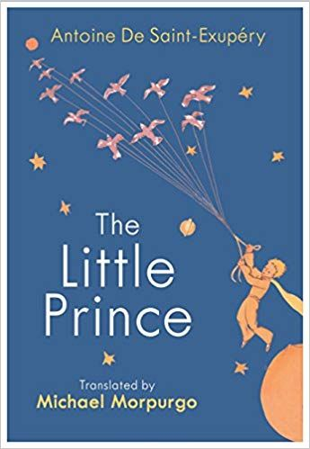 The Little Prince: A new translation by Michael Morpurgo: Antoine De Saint-exupery: 9781784874179: Amazon.com: Books