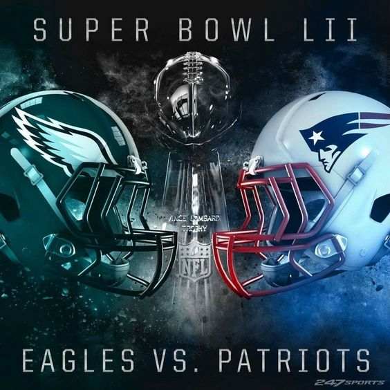 This is the Battle, Eagles and Patriots On February 4, 2018  Superbowl 52