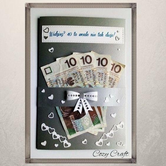 Kartka Na Nbsp 40 Urodziny Diy Birthday Money Gift Diy Birthday Gifts