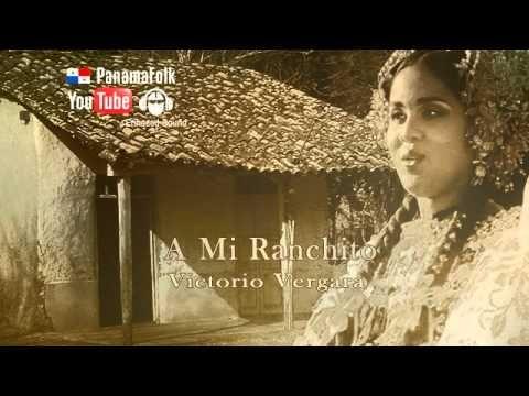 Victorio Vergara - A Mi Ranchito | Panama Music Videos