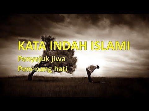 Kata Indah Islami Penyejuk Jiwa Penenang Hati Kata Kata Mutiara