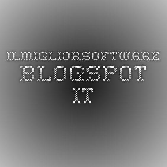 ilmigliorsoftware.blogspot.it