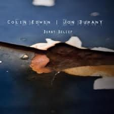 Lunchtime Music – Burnt Belief – Colin Edwin and Jon Durant