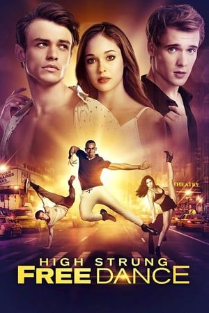 Hd 1080p High Strung Free Dance 2018 Pelicula Online Completa Esp Gratis En Espanol Latino Hd Highstrungfr Films Complets Films Gratuits En Ligne Film
