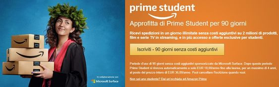 Amazon Prime Student 3 mesi gratis e abbonamento annuale a metà prezzo