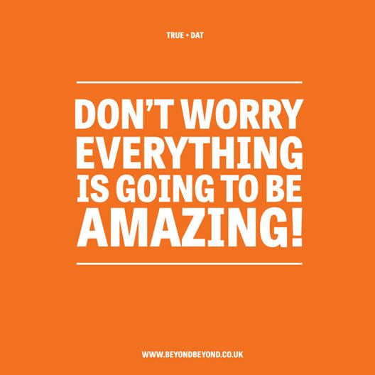 Free wallpaper download - and it's true, everything is going to be amazing!