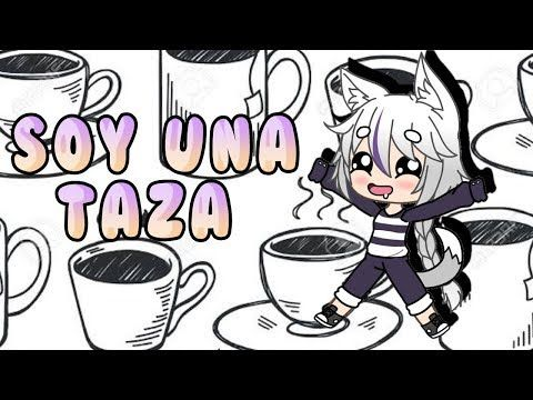 Soy Una Taza Meme Gacha Life Youtube Memes Cute Gif Youtube