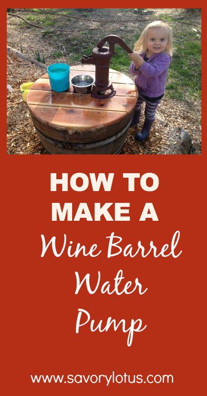 How to Make a Wine Barrel Water Pump -  savorylotus.com #garden #DIY  #kids