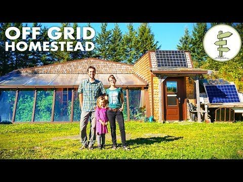 Homesteading Family Living Off Grid In A Spectacular Earthship