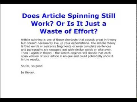 Why you shouldn't use software to spin your articles!  https://www.youtube.com/watch?v=VAsV1TbUebE