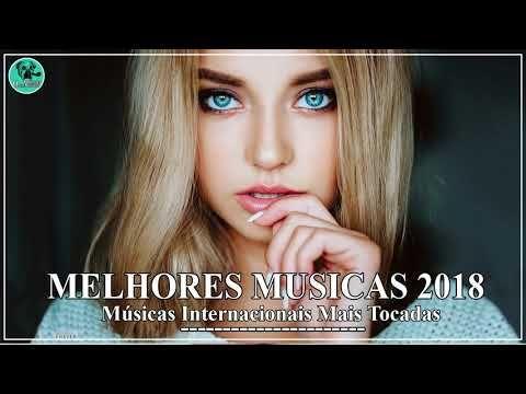 Top 100 Musicas Internacionais Pop 2018 Mais Tocadas Os Melhores