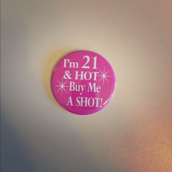 21st Birthday Button New never used! Accessories