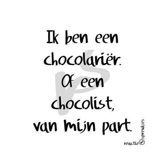 Chocolariër of chocolist #chocolade #humor #grapje