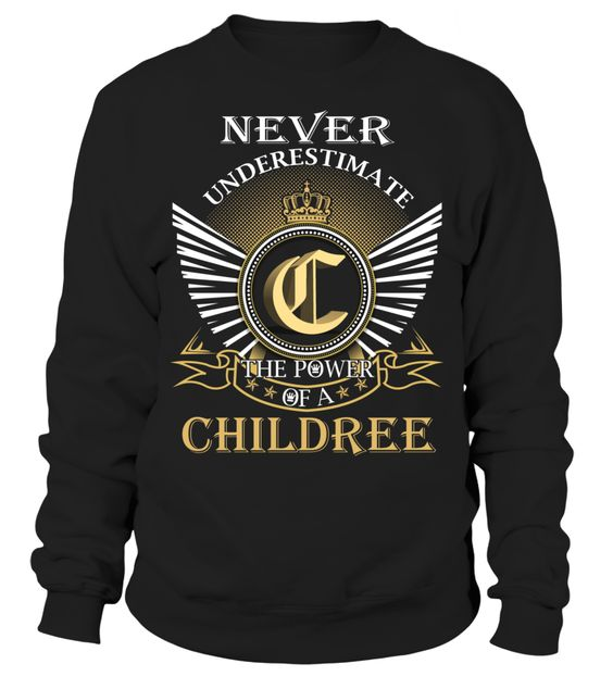 Never Underestimate the Power of a CHILDREE