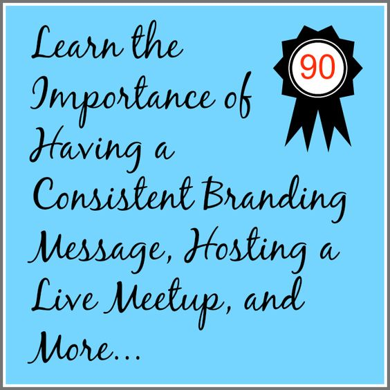 By reading this short article, you will learn the importance of having a consistent branding message, how hosting a live Meetup will help propel your business to success faster, and I'll share a great new tool for designing Facebook covers. Feel free to read the full article by visiting the link  here. #contentmarketing #brandingstrategy #90daypro