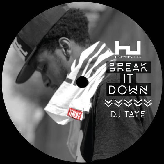 Dj Taye Break It Down Hdb096 By Dj Taye Cool Things To Buy Vinyl Dj