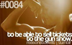 gun show biatches